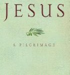 CBB Review – Jesus: A Pilgrimage