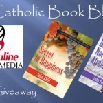 Weekly Giveaway – Secret to Happiness and Be Not Afraid