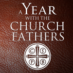 A Year With Church Fathers