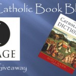 Weekly Giveaway – The Catholic Bible Dictionary