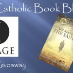 Weekly Giveaway – My Sisters the Saints