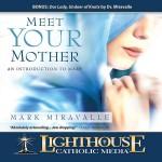 Meet you r mother