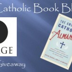 Weekly Giveaway – The American Catholic Almanac