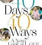 CBB Review: 40 Days, 40 Ways: A New Look at Lent