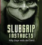 CBB Review: Slubgrip Instructs: Fifty Days with the Devil