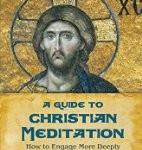 CBB Review – A Guide to Christian Meditation