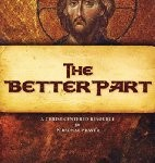 CBB Review – The Better Part: A Christ – Centered Resource for Personal Prayer