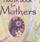 CBB Review: Catholic Prayer Book for Mothers