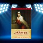 CBB Review: 30 Days with Teresa of Avila