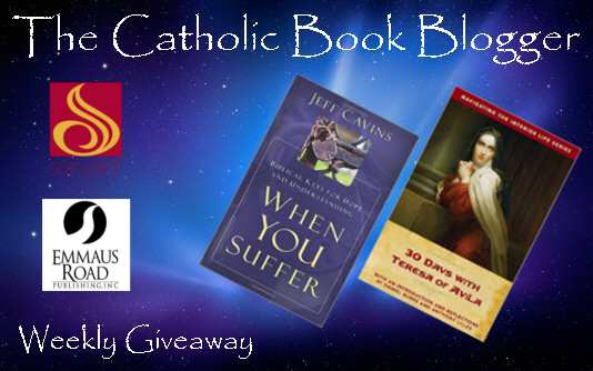CBB Giveaway: When You Suffer and 30 Days w/ Teresa of Avila