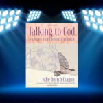 CBB Review: Michele reviews Talking to God – Prayers for Catholic Women
