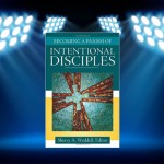 CBB Review: Becoming a Parish of Intentional Disciples