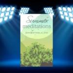 CBB Review – Summer Meditations