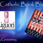 CBB Giveaway: Red, White, Blue and Catholic