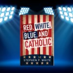CBB Review: Red, White, Blue and Catholic