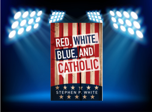 red_white_blue_and_catholic_spotlight
