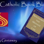 CBB Giveaway: Proclaiming the Message of Life