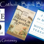 CBB Giveaway: Seasons in My Garden and A Call to Mercy