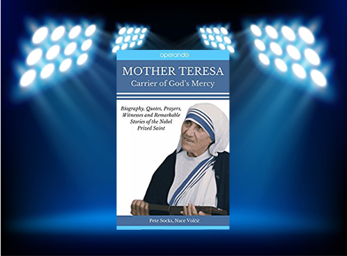 CBB News - Mother Teresa: Carrier of Mercy