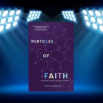 CBB Review – Particles of Faith