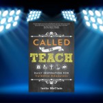CBB Review – Called to Teach: Daily Inspiration for Catholic Educators