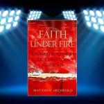 CBB Review – Faith Under Fire