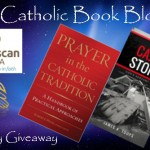 CBB Giveaway: Prayer in the Catholic Tradition and The Cajun Storm
