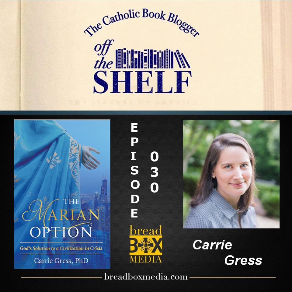 Off the Shelf 030 with Carrie Gress