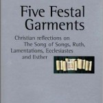 Five Festal Garments – Book Review
