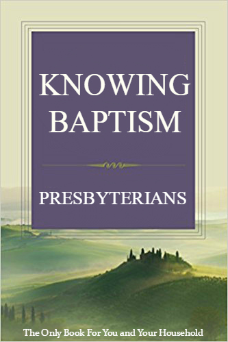 KNOWING Baptism