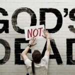 "5 Great Ideas for ""God's Not Dead 3"""