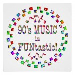 90s_music_is_funtastic_poster-r96500d27a5e844ae8370470e0ce04566_w2q_400