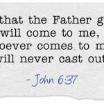 John 6 37