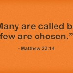 What Is the Difference Between Calling and Chosen in the Bible?