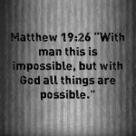 Nothing Is Impossible With God: Verse with Commentary