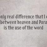 Paradise vs Heaven