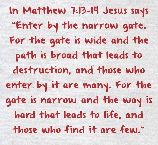 Matthew 7 13-14 The narrow gate and path - apttoteach.org