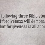 Bible Stories About Forgiveness