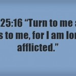 Bible Verses About Being Lonely