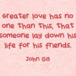 Greater-love-has-no-one