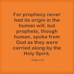 For-prophecy-never-had