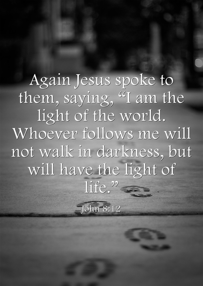Top 7 Bible Verses About Darkness And Light Jack Wellman