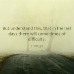 Top 7 Bible Verses About End Times Or The Last Days
