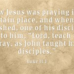 How Did Jesus Teach Us To Pray?