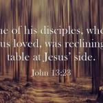 Top 7 Bible Verses About The Apostle John
