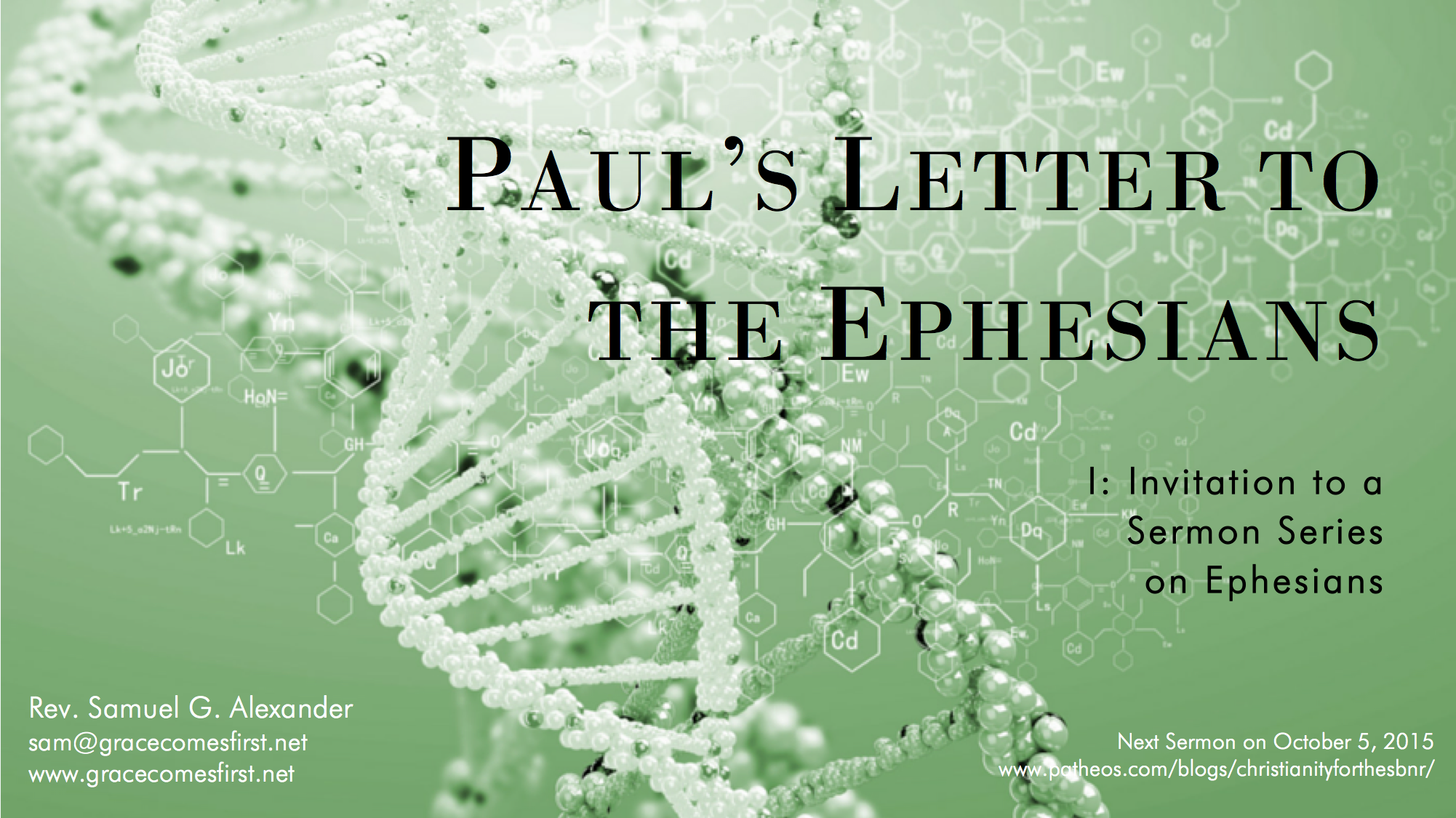 ... Invitation to a Sermon Series on Paul's Letter to the Ephesians