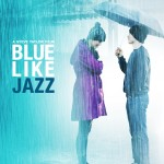Cover for our new Blue Like Jazz movie guide