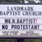 Could someone please take them aside and explain Protestantism 101? Oh, and please cover grammar while you're at it.
