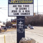 ...and from the same church on the back side of the same sign. Maybe Jesus will finally help me unlock that next level on World of Warcraft...
