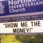 "Church Sign Epic Fails, ""Show Me the Money"" Edition"